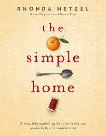 The Simple Home by Rhonda Hetzel
