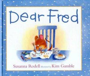 Dear Fred by Susanna Rodell