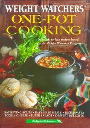 Weight Watcher's One-Pot Cooking by Various