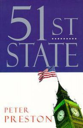 51st State by Peter Preston