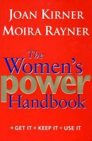 The Women's Power Handbook by Joan Kirner & Moira Rayner