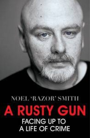 A Rusty Gun by Noel Smith