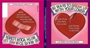 50 Ways To Break Up With Your Lover by Lori Salkin & Rob Sperry