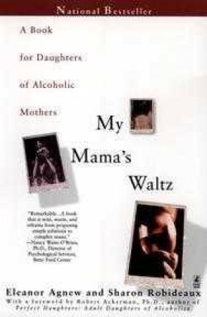 My Mama's Waltz by Eleanor Agnew & Sharon Robideaux