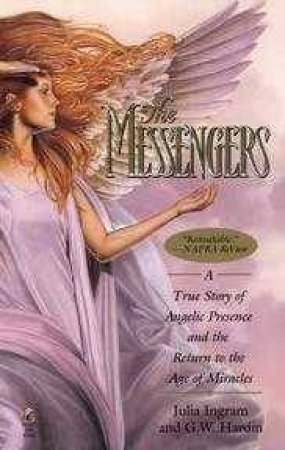 The Messengers by Julia Ingram & G W Hardin