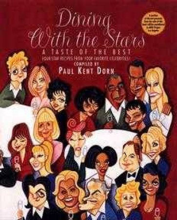 Dining With The Stars by Paul Kent Dorn