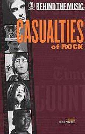 VH1 Behind The Music: Casualties Of Rock by Skinner