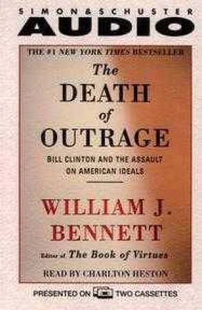 The Death Of Outrage - Cassette by William Bennett
