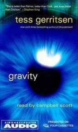 Gravity - Cassette by Tess Gerritsen