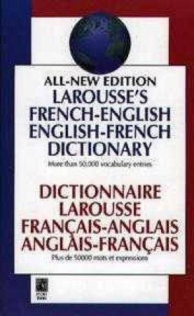Larousse's All New French-English Dictionary by Various