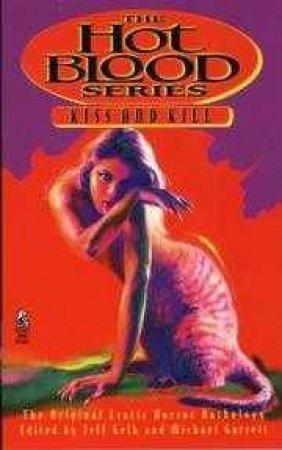 Hot Blood: Kiss And Kill by Jeff Gelb & Michael Garrett