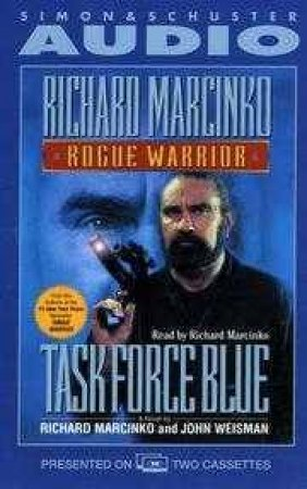 Rogue Warrior Task Force Blue - Cassette by Richard Marcinko & Weisman