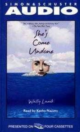 She's Come Undone - Cassette by Wally Lamb
