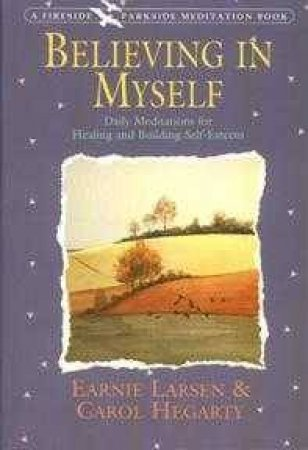 Believing In Myself by E Larson