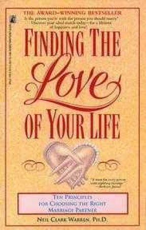 Finding The Love Of Your Life by Warren