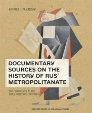 Documentary Sources On The History Of Rus Metropolitanate