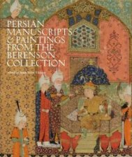 Persian Manuscripts And Paintings From The Berenson Collection