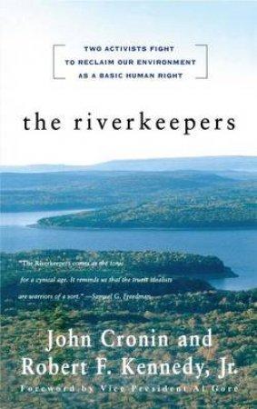 The Riverkeepers by John Cronin & Robert Kennedy Jr