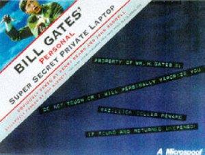 Bill Gates' Personal Super Secret Private Laptop by Henry Beard