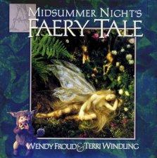 A Midsummer Nights Faery Tale