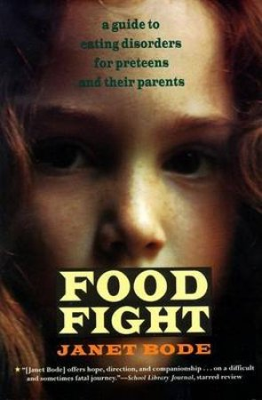 Food Fight by Jane Bode