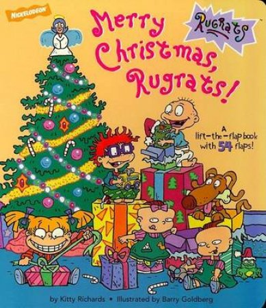 Rugrats: Merry Christmas, Rugrats! Lift-A-Flap by Kitty Richards