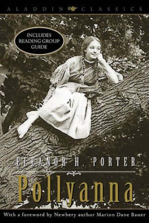 Pollyanna by Eleanor H Porter