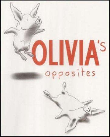 Olivia's Opposites by Ian Falconer