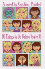 10 Things To Do Before Youre 16