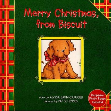 Merry Christmas From Biscuit by Alyssa Capucilli