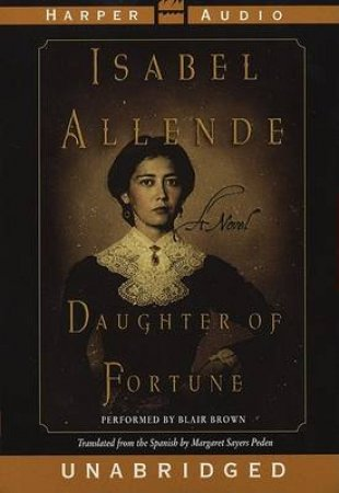 Daughter Of Fortune - Cassette by Isabel Allende