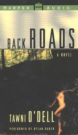 Back Roads - Cassette by Tawni O'Dell