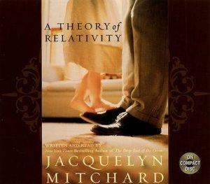 A Theory Of Relativity - CD by Jacquelyn Mitchard
