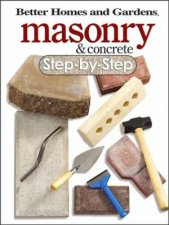 Masonry and Concrete StepByStep Better Homes and Gardens