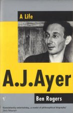 A J Ayer A Life In Philosophy