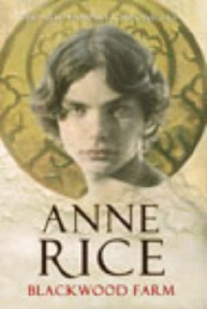 by Anne Rice