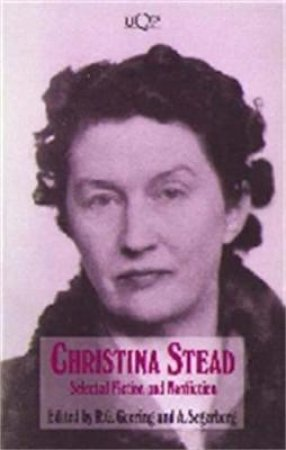 Christina Stead by R G Geering & A Segerberg
