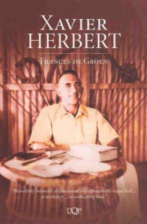 Xavier Herbert by Frances De Groen
