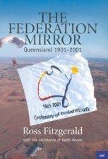 The Federation Mirror Queensland 1901  2001