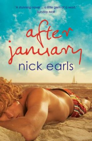 After January (Revised Edition) by Nick Earls