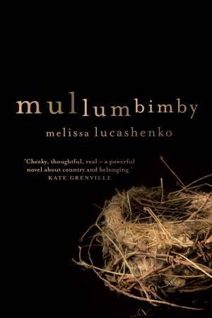 Mullumbimby by Melissa Lucashenko