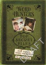 Word Hunters Top Secret Files