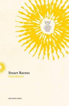 Glasshouses by Stuart Barnes