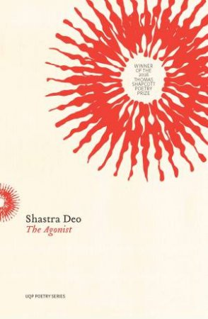 The Agonist  by Shastra Deo