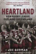 Heartland How Rugby League Explains Queensland