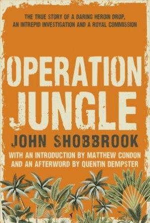 Operation Jungle by John Shobbrook