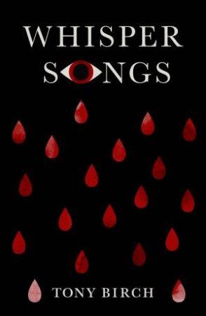 Whisper Songs by Tony Birch