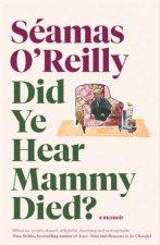 Did Ye Hear Mammy Died
