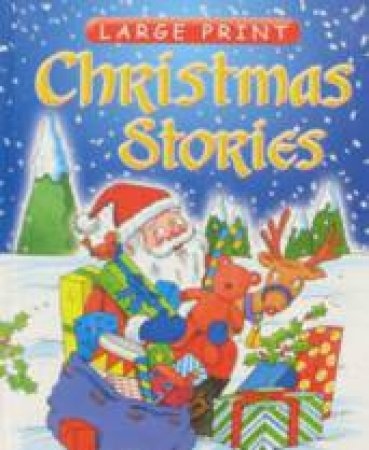 Large Print: Christmas Stories by Various