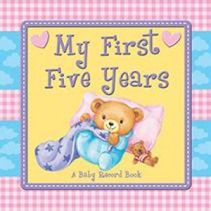 My First Five Years